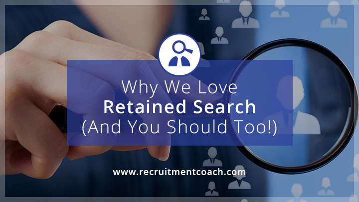 Image: Why We Love Retained Search (And You Should Too!)